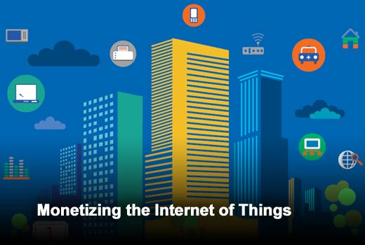 Ten Cool Companies That Are Monetizing IoT and How You Can Too! - slide 1