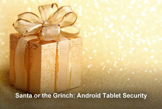 Android Tablet Security Analysis for the 2014 Holidays - slide 1