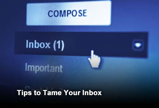Ten Tips to Gain Control of Your Email Inbox - slide 1