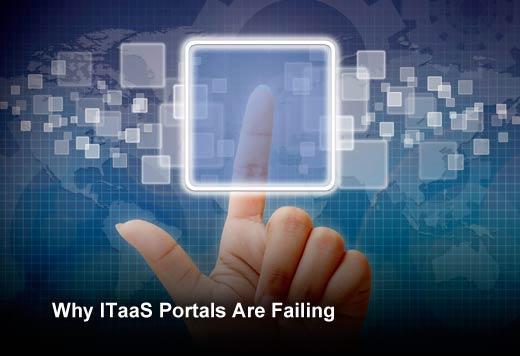 Epic Fail: 5 Reasons Self-Service ITaaS Portals Are Failing - slide 1
