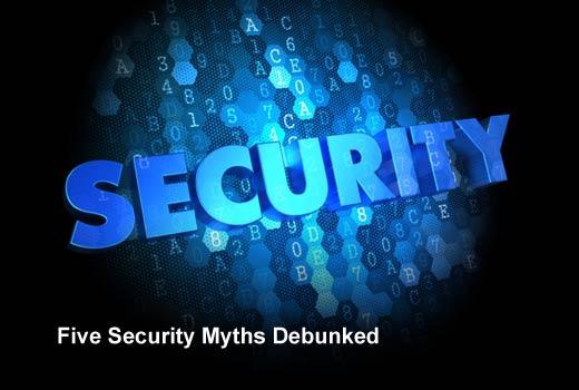 Five Myths Holding Your Security Program Back - slide 1