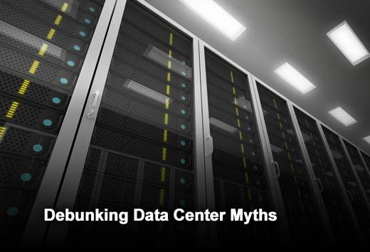 Debunking the Top Data Center Myths - slide 1