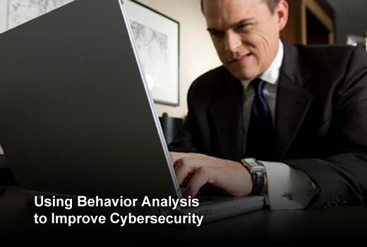 Seven Ways to Improve Cybersecurity Through Behavioral Analysis - slide 1