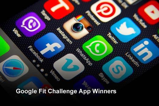 Twelve Winning Apps from the Google Fit Challenge - slide 1