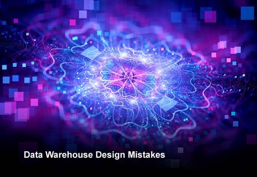 5 Data Warehouse Design Mistakes to Avoid - slide 1