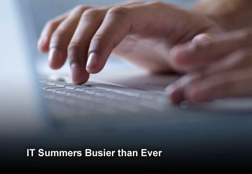 Survey Finds IT Pros Felt the Heat this Summer - slide 1