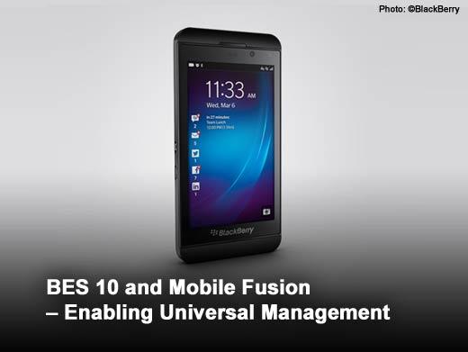 What BlackBerry 10 Means for the Enterprise - slide 4