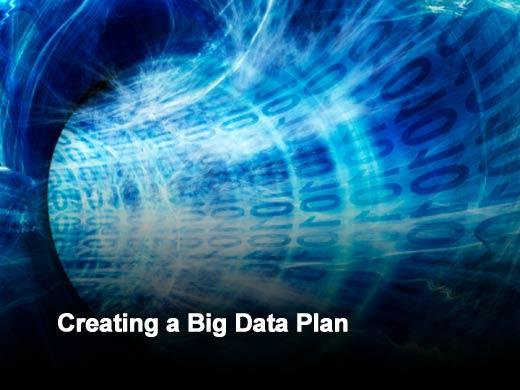 Six Tips for Formulating a Business Plan for Big Data - slide 1