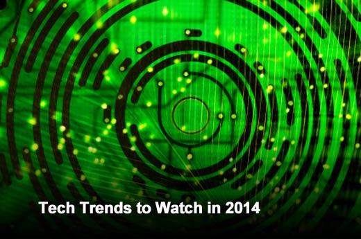 Ten Top Tech Trends to Watch in 2014 - slide 1