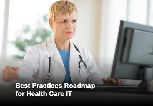 Five Steps Along Health Care IT's Roadmap to Success - slide 1