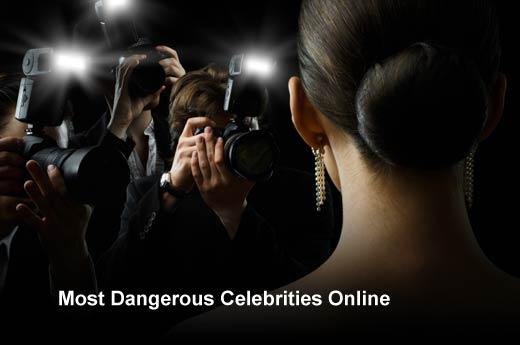 Most Dangerous Cyber Celebrities of 2014 - slide 1