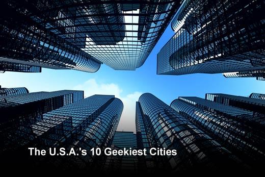 Top 10 Tech Hubs and Geekiest Cities in the U.S. - slide 1