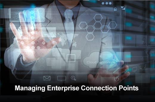 Five Tips for Managing Enterprise Connection Points - slide 1