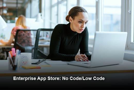 10 Trends Making Enterprise App Stores Work - slide 7