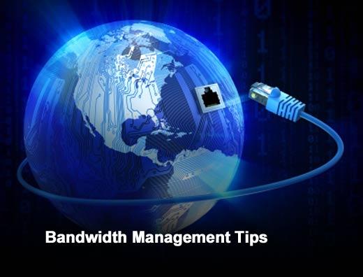 Eight Tips for Bandwidth Management - slide 1