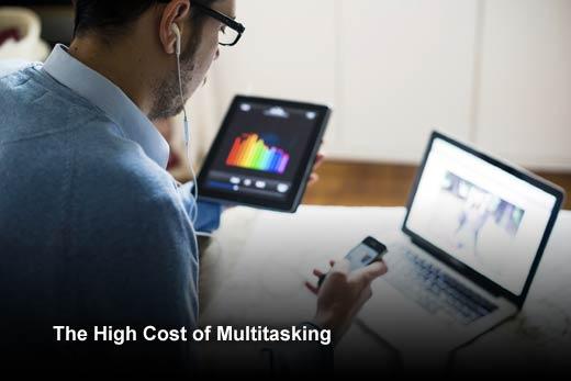 Today's Multitasking Addiction Is Killing Productivity - slide 1