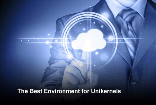 Unikernels: The Next Generation of Cloud Technology - slide 7
