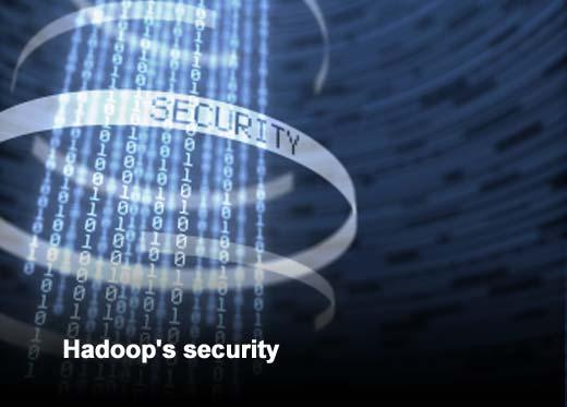 Big Data Security Risk in the Enterprise: The Pitfalls of Hadoop - slide 3