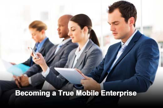 Ten Tips for Realizing a True Mobile Enterprise - slide 1